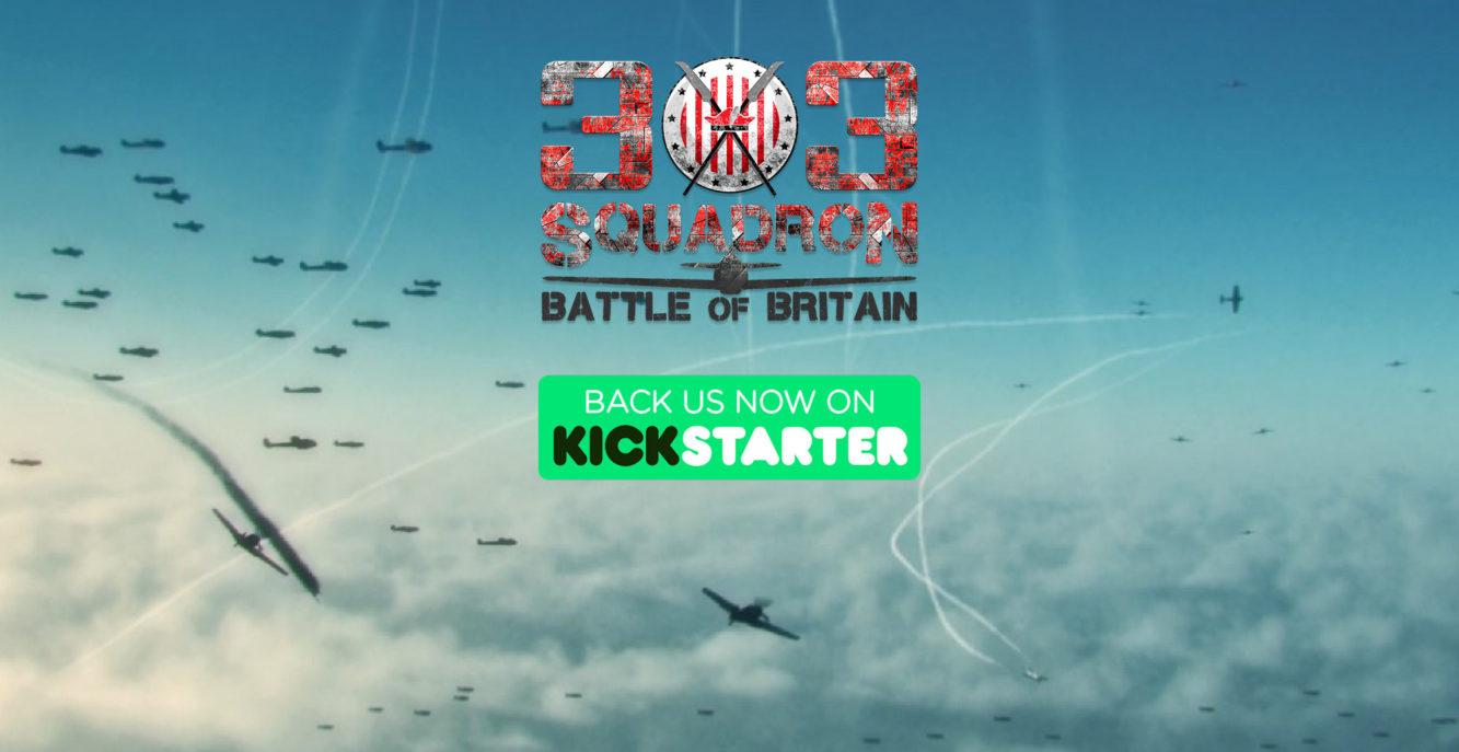 303 Squadron KICKSTARTER CAMPAIGN is LIVE
